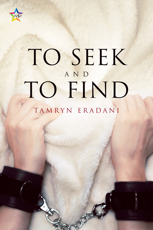 Guest Post and Giveaway: To Seek and to Find by Tamryn Eradani