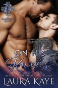 Review: On His Knees by Laura Kaye