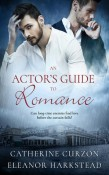 Review: An Actor's Guide to Romance by Catherine Curzon and Eleanor Harkstead