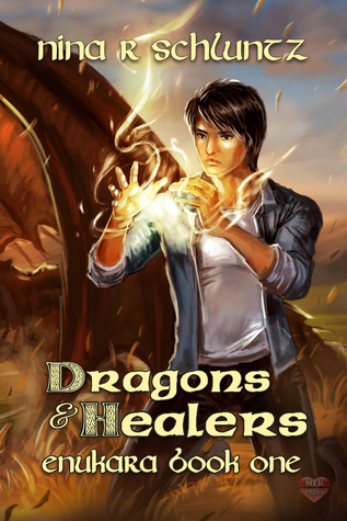 Review: Dragons and Healers by Nina R. Schluntz