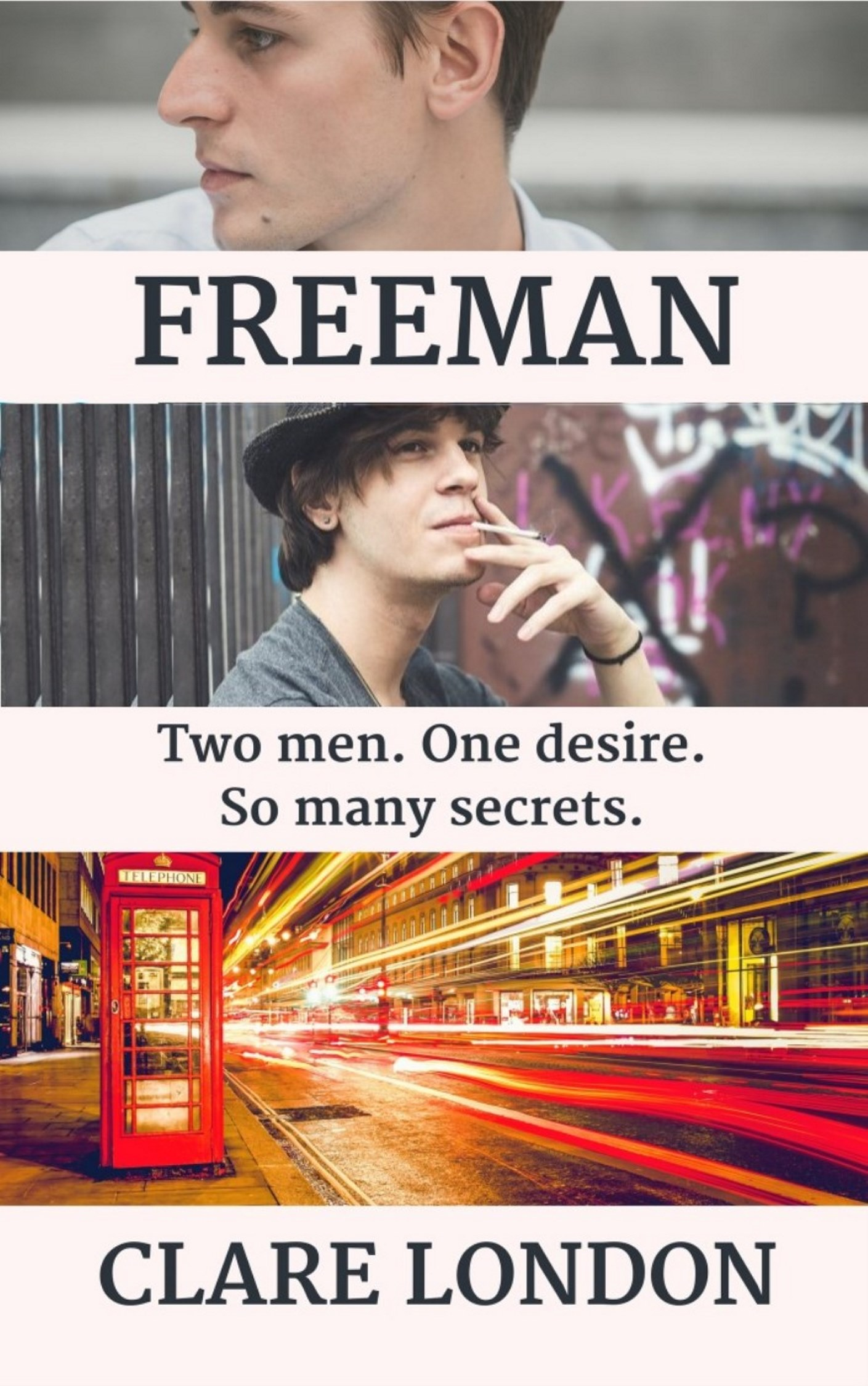 Guest Post and Giveaway: Freeman by Clare London