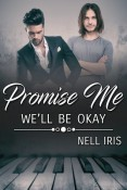 Promise Me We'll Be Okay