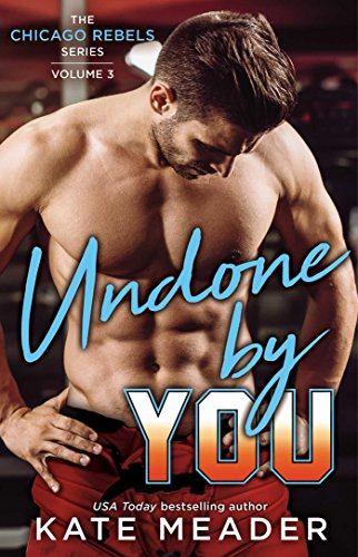Review: Undone by You by Kate Meader