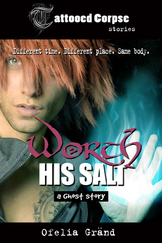 Review: Worth His Salt by Ofelia Gränd