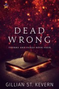 Dead Wrong by Gillian St. Kevern