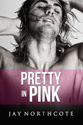 Excerpt: Pretty In Pink by Jay Northcote