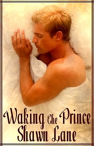Review: Waking the Prince by Shawn Lane