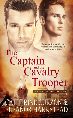 Review: The Captain and the Cavalry Trooper by Catherine Curzon and Eleanor Harkstead