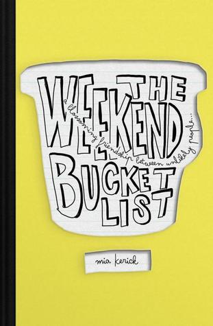 Excerpt and Giveaway: The Weekend Bucket List by Mia Kerick