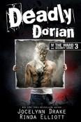 Review: Deadly Dorian by Jocelynn Drake and Rinda Elliott