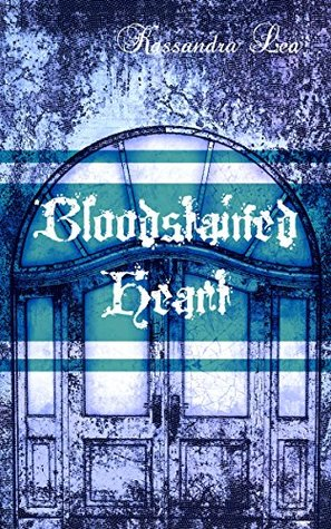 Review: Bloodstained Heart by Kassandra Lea