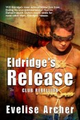 Review: Eldridge's Release by Evelise Archer