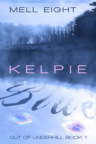 Review: Kelpie Blue by Mell Eight