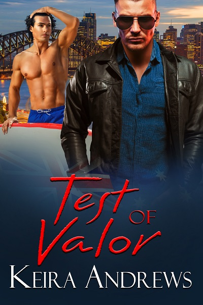 Excerpt and Giveaway: Test of Valor by Keira Andrews