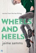 Review: Wheels and Heels by Jaime Samms