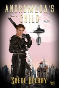 Review: Andromeda's Child by Suede Delray