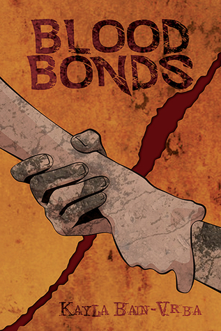 Review: Blood Bonds by Kayla Bain-Vrba