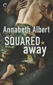 Excerpt and Giveaway: Squared Away by Annabeth Albert