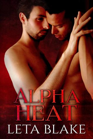 Review: Alpha Heat by Leta Blake