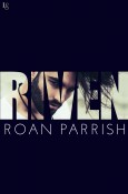 Interview: RIVEN by Roan Parrish