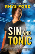 Guest Post and Giveaway: Sin and Tonic by Rhys Ford