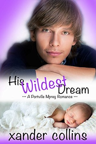 Review: His Wildest Dream by Xander Collins
