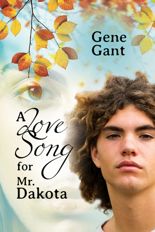 Review: A Love Song For Mr. Dakota by Gene Gant