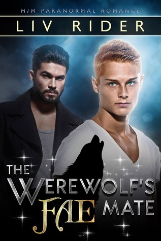 Review: The Werewolf's Fae Mate by Liv Rider