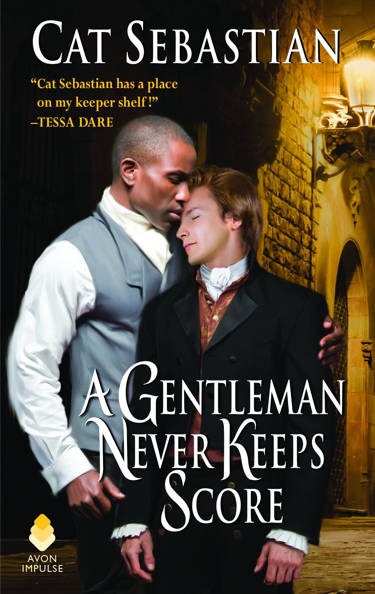 Excerpt: A Gentleman Never Keeps Score by Cat Sebastian