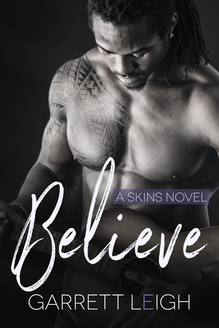 Review: Believe by Garrett Leigh