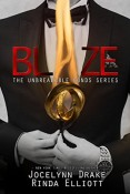 Review: Blaze by Jocelynn Drake and Rinda Elliott (Unbreakable Bonds #5)