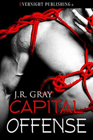 Review: Capital Offense by J.R. Gray