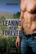 Excerpt and Giveaway: Leaning into Forever by Lane Hayes
