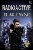Review: Radioactive by Blak Rayne
