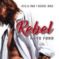 Audiobook Review: Rebel by Rhys Ford