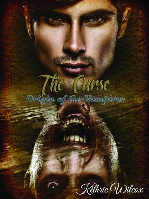 Review: The Curse: Origin of the Vampires by Kethric Wilcox