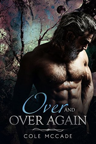 Review: Over and Over Again by Cole McCade