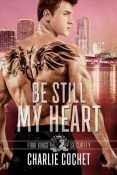 Review: Be Still My Heart by Charlie Cochet