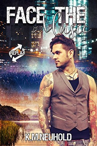 Review: Face the Music by K.M. Neuhold