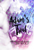 Review: Adam's Trial by J.M. Wolf