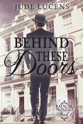 Review: Behind These Doors by Jude Lucens