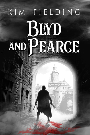 Review: Blyd and Pearce by Kim Fielding