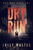 Review: Dry Run by Lolly Walter