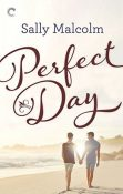 Review: Perfect Day by Sally Malcolm