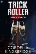 Review: Trick Roller by Cordelia Kingsbridge