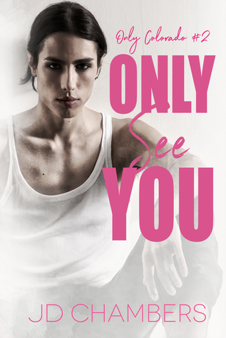 Review: Only See You by J.D. Chambers