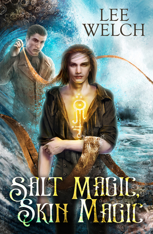 Review: Salt Magic, Skin Magic by Lee Welch