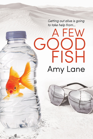 Review: A Few Good Fish by Amy Lane