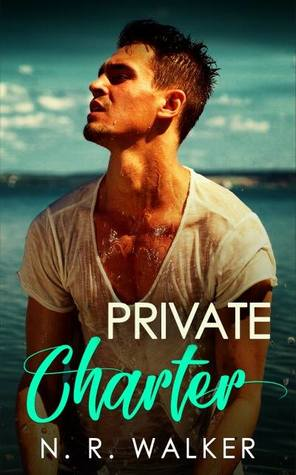 Review: Private Charter by N.R. Walker