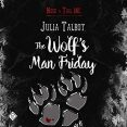 Audiobook Review: The Wolf's Man Friday by Julia Talbot